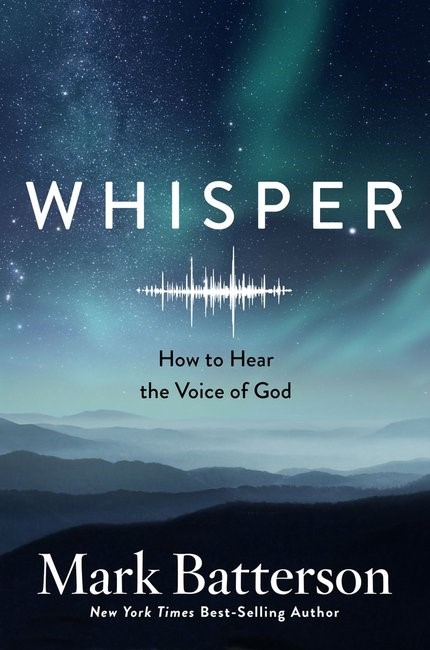Whisper: How To Hear The Voice Of God (Paperback)