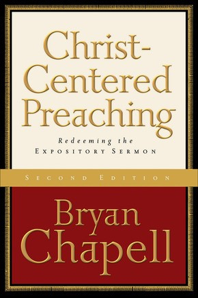 Christ-Centred Preaching Second Edition (Hard Cover)