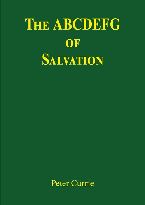 The ABCDEFG Of Salvation (Paperback)