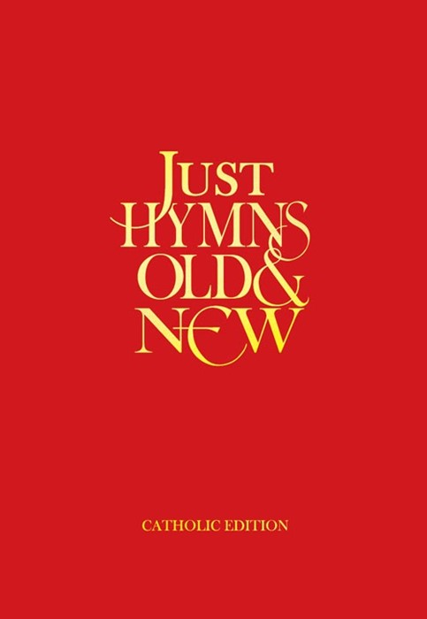 Just Hymns Old & New Catholic Edition - Words (Hard Cover)