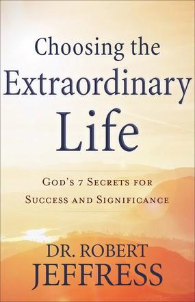 Choosing The Extraordinary Life (ITPE)