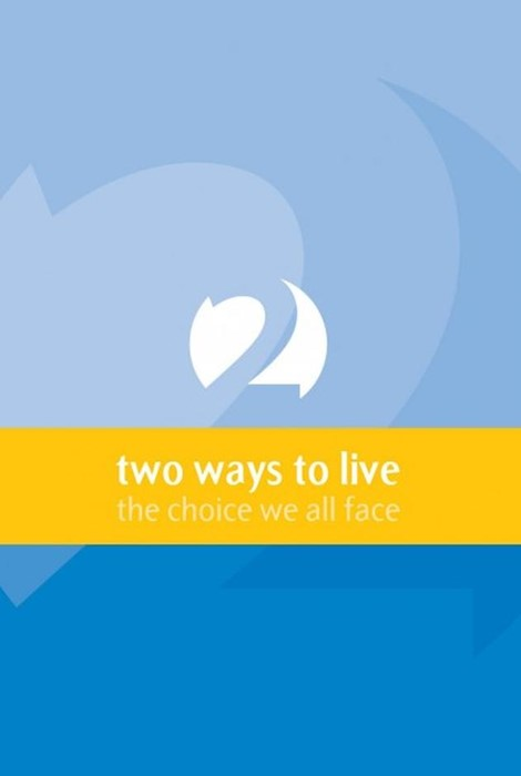 Two Ways To Live (Booklet)