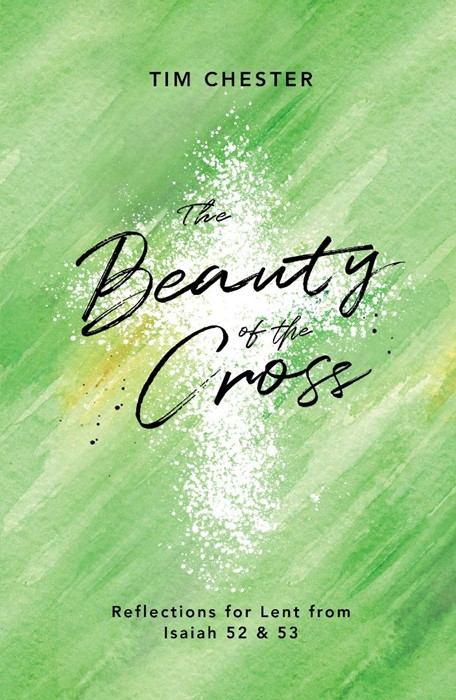 The Beauty Of The Cross (Paperback)