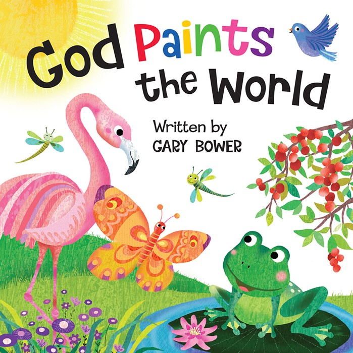 God Paints The World (Board Book)