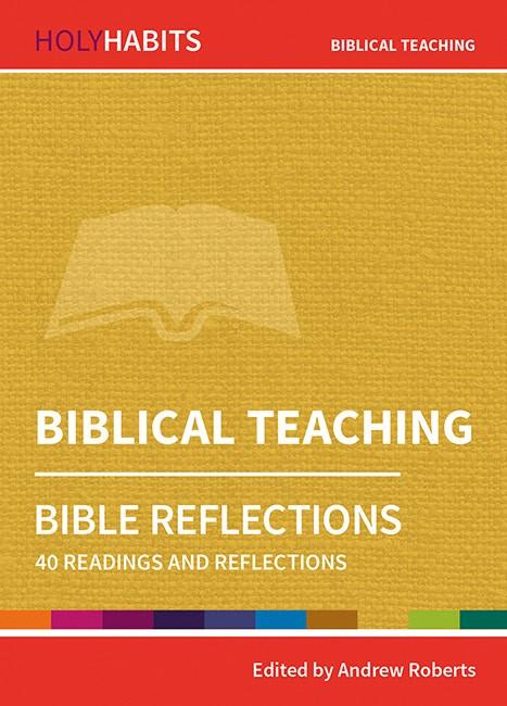 Holy Habits Bible Reflections: Biblical Teaching (Paperback)