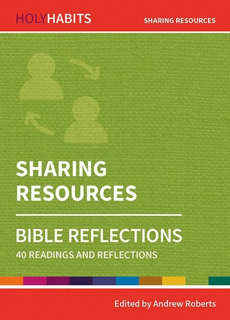 Holy Habits Bible Reflections: Sharing Resources (Paperback)