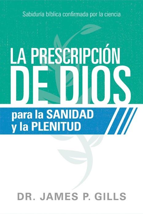 Dios Rx para la sanidad y la plenitud (Paperback)
