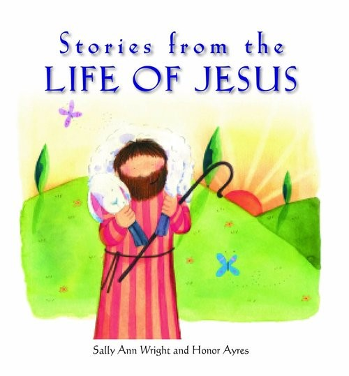 Stories From The Life Of Jesus (Paperback)