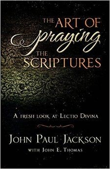 The Art Of Praying The Scriptures (Paperback)
