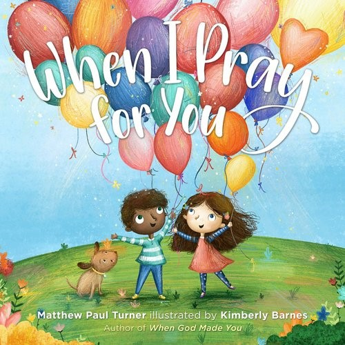 When I Pray For You (Hard Cover)