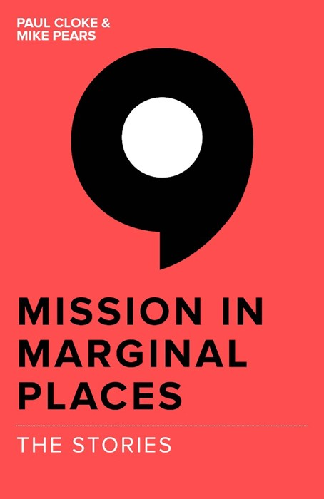 Mission In Marginal Places: The Stories (Paperback)