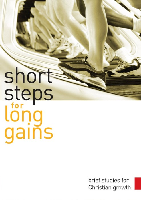 Short Steps For Long Gains (Paperback)