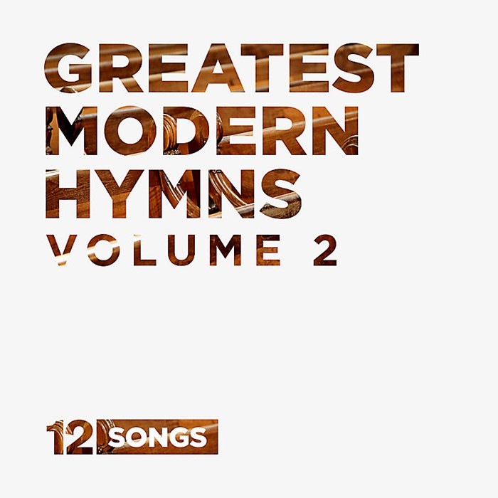 Greatest Modern Hymns Volume 2 CD (CD-Audio)