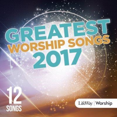 Greatest Worship Songs Of 2017 CD (CD-Audio)