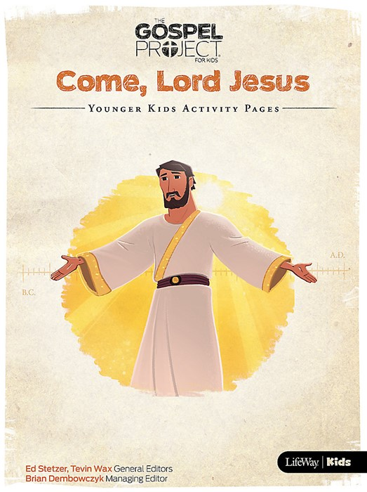 Gospel Project Younger Kids Activity Pages: Come, Lord Jesus (Paperback)