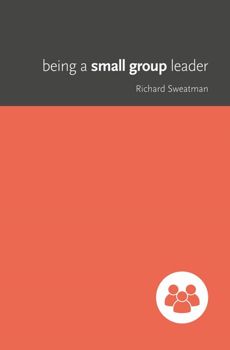 Being A Small Group Leader (Paperback)
