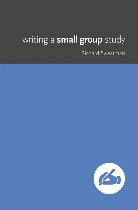 Writing A Small Group Study (Paperback)
