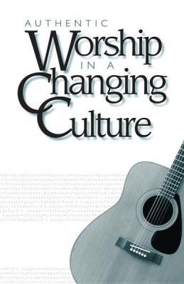 Authentic Worship (Paperback)