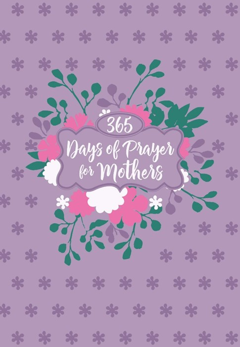 365 Days Of Prayer For Mothers (Imitation Leather)