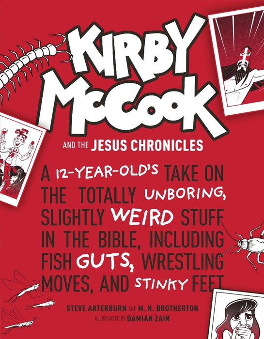 Kirby McCook and the Jesus Chronicles (Hard Cover)