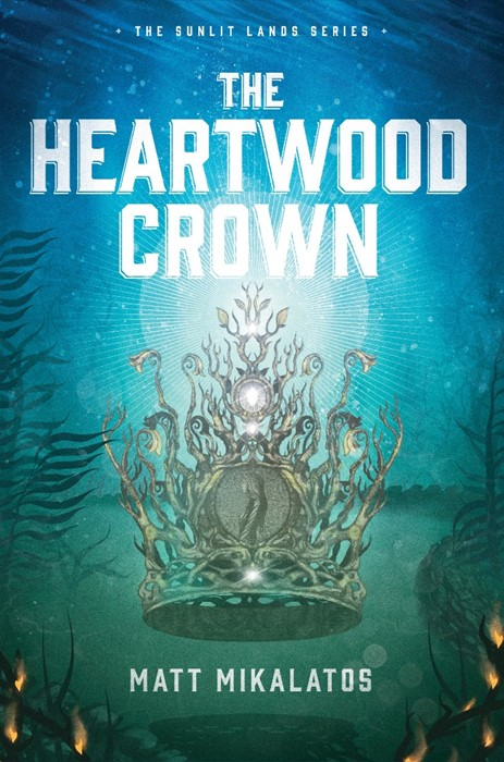 The Heartwood Crown (Hard Cover)