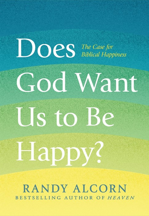 Does God Want Us to Be Happy? (Hard Cover)