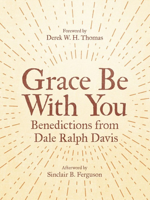 Grace Be With You (Paperback)