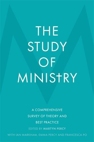 The Study Of Ministry (Hard Cover)