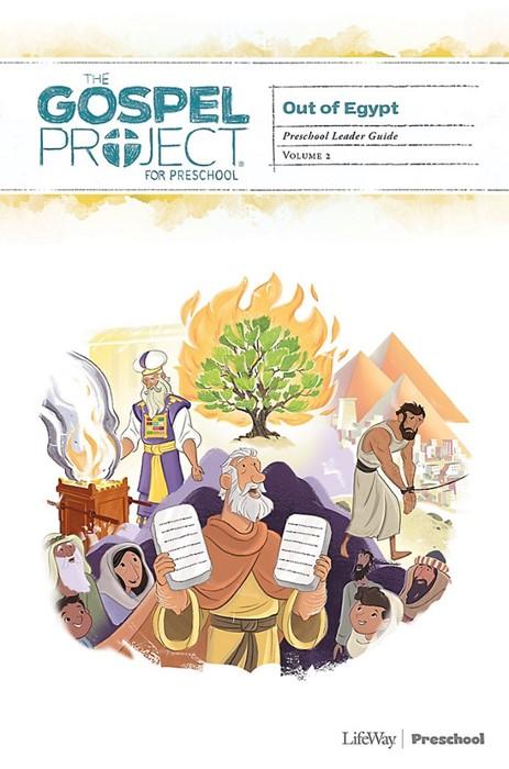 Gospel Project: Out Of Egypt Preschool Leader Guide (Paperback)