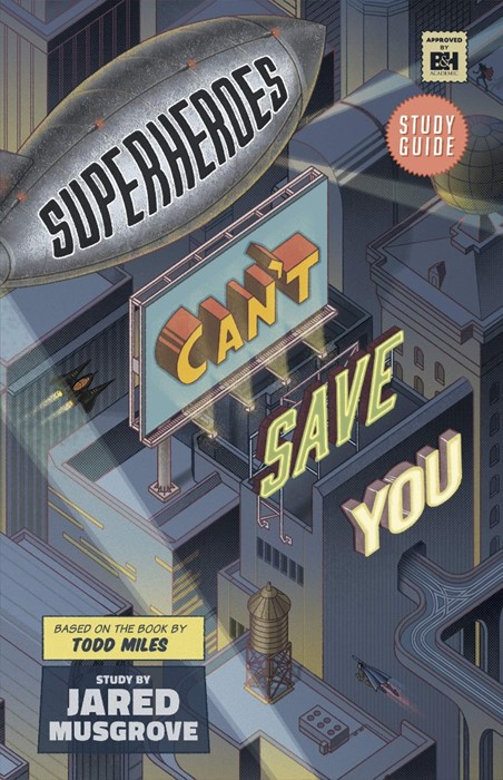 Superheroes Can't Save You: Study Guide (Paperback)