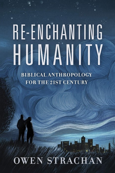 Re-Enchanting Humanity (Paperback)