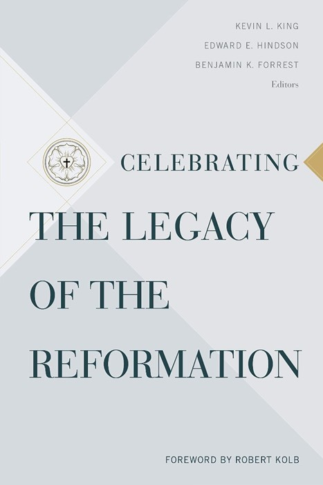 Celebrating the Legacy of the Reformation (Paperback)