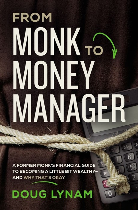 From Monk To Money Manager (Paperback)