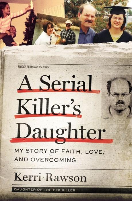 Serial Killer's Daughter, A (Hard Cover)