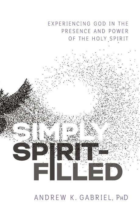 Simply Spirit-Filled (Paperback)