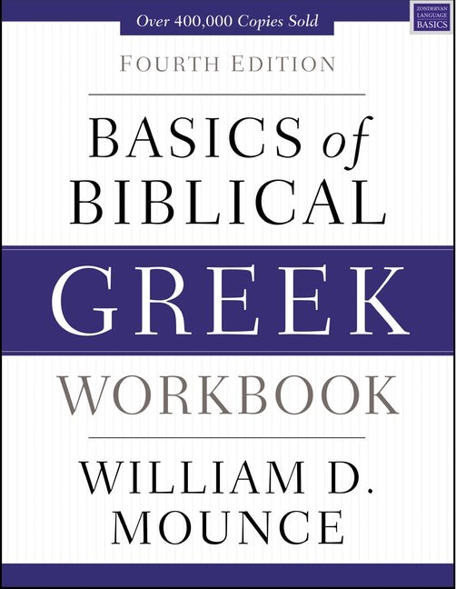 Basics Of Biblical Greek Workbook (Paperback)