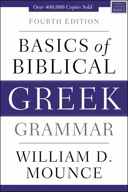 Basics Of Biblical Greek Grammar (Hard Cover)