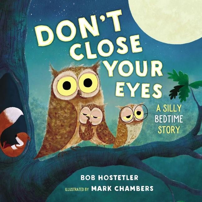 Don't Close Your Eyes (Board Book)