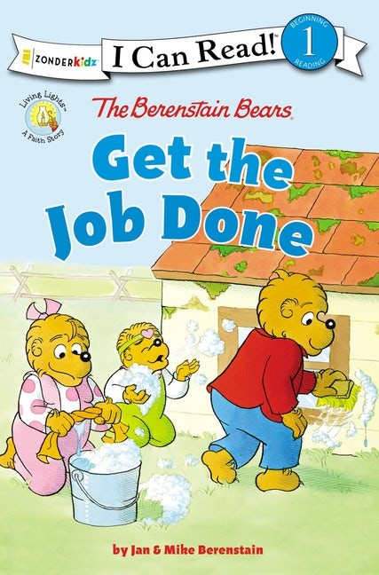 The Berenstain Bears Get The Job Done (Paperback)