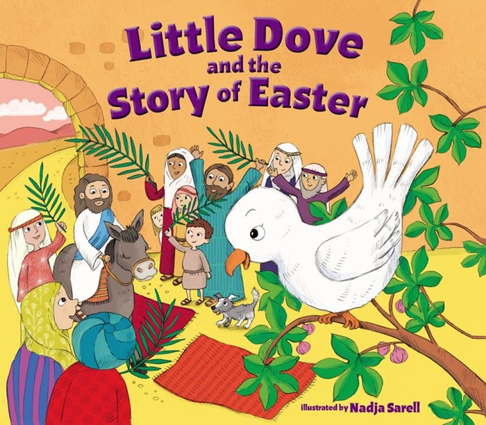 Little Dove And The Story Of Easter (Board Book)