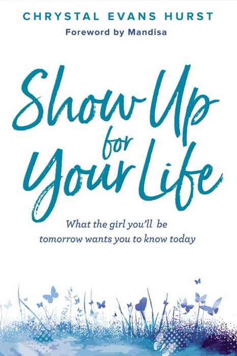 Show Up For Your Life (Hard Cover)