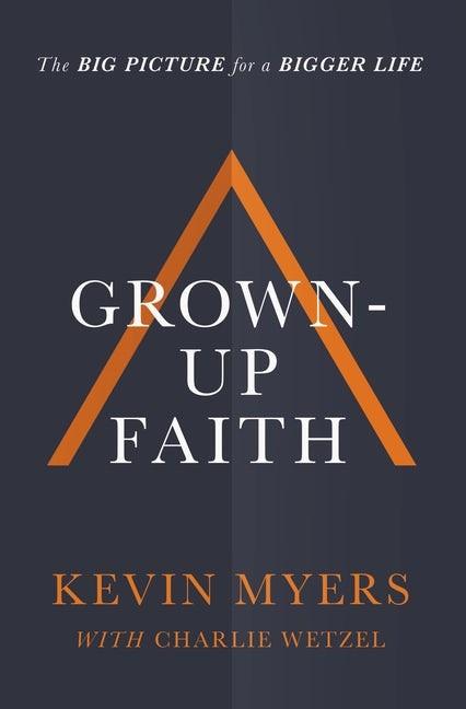 Grown-Up Faith (Hard Cover)