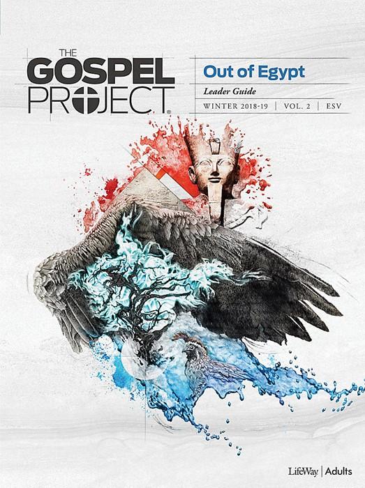 Gospel Project For Adults: ESV Leader Guide, Winter 2019 (Paperback)