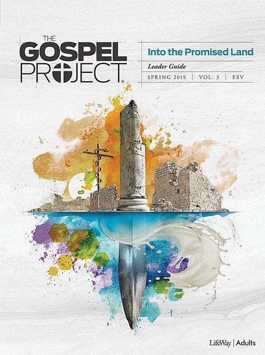 Gospel Project For Adults: ESV Leader Guide, Spring 2019 (Paperback)