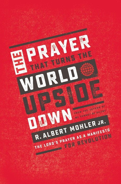 The Prayer That Turns The World Upside Down (Paperback)