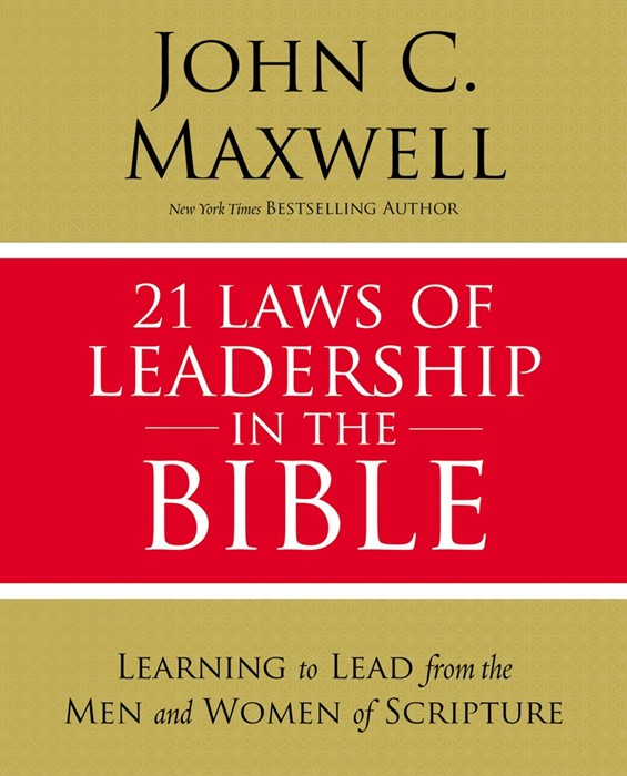 21 Laws Of Leadership In The Bible (Paperback)