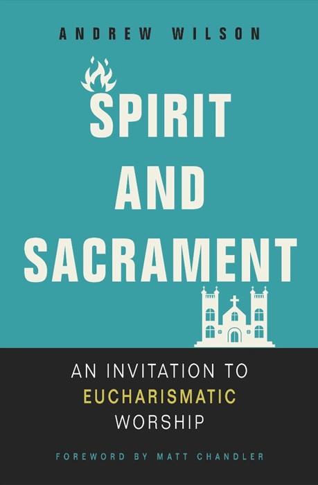 Spirit And Sacrament (Paperback)