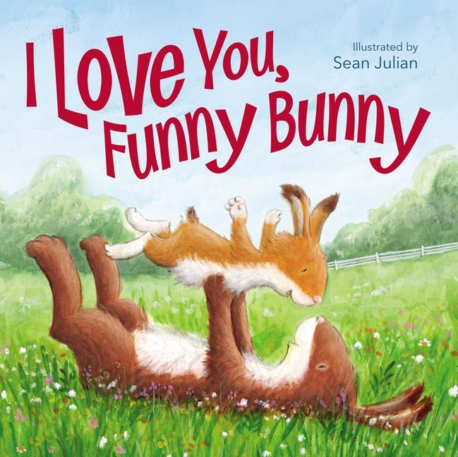 I Love You, Funny Bunny (Board Book)