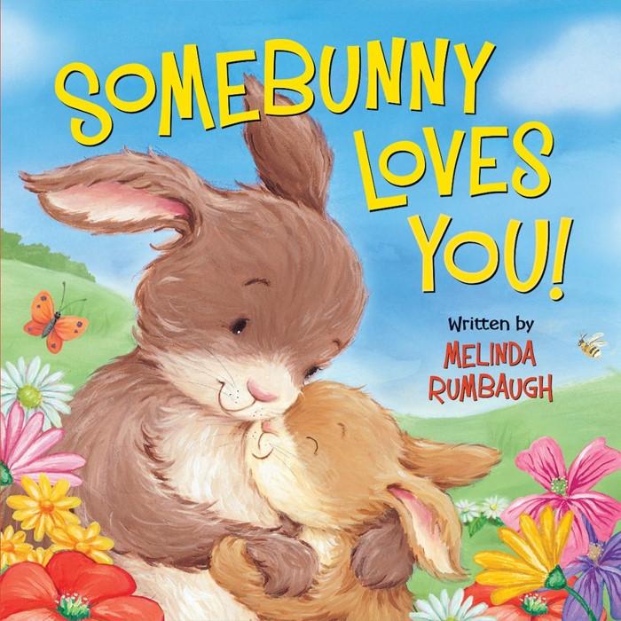 Somebunny Loves You! (Board Book)