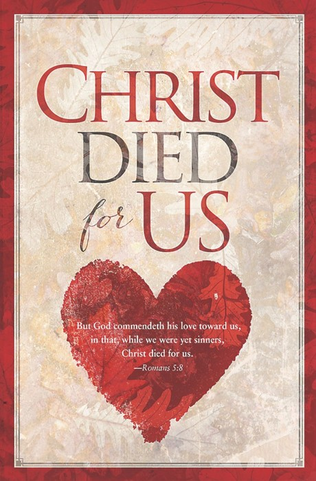 Christ Died For Us Bulletin (Pack of 100) (Bulletin)